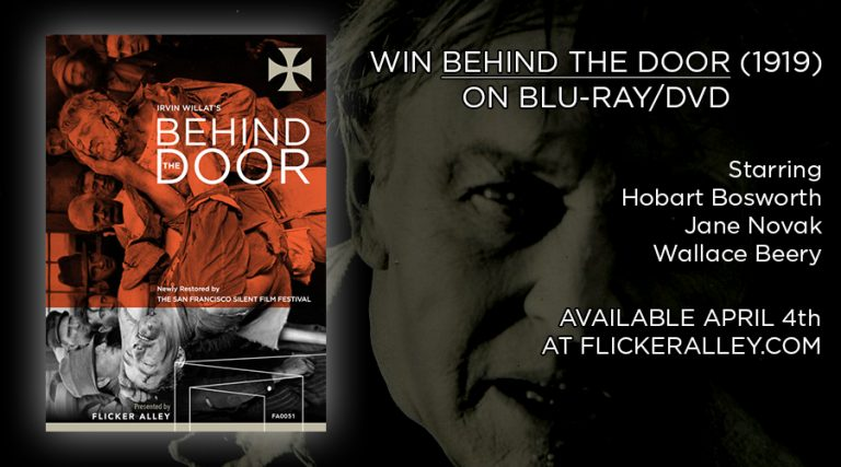 Behind the Door (1919) Blu-ray/DVD Giveaway