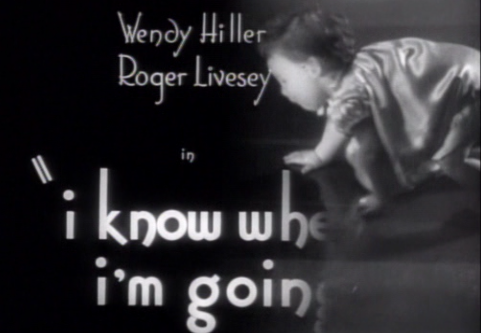 I Know Where I'm Going (1945)